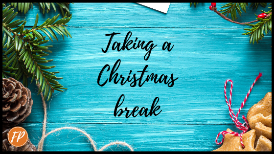 taking a Christmas break