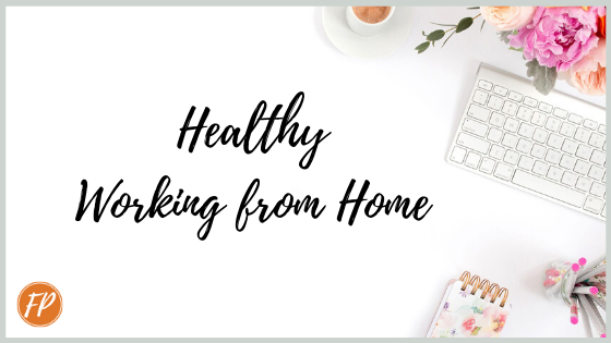 healthy working from home